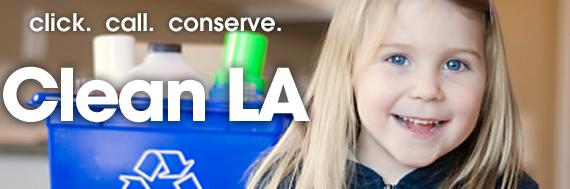 Click.  Call.  Conserve.  Clean LA.
